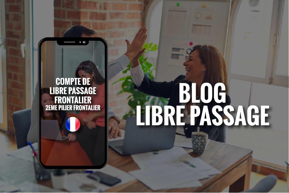 COMPTE DE LIBRE PASSAGE FRONTALIER